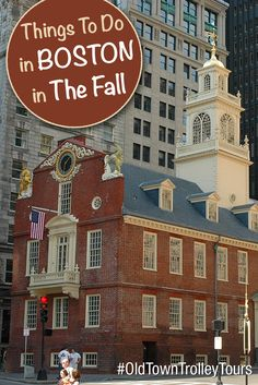 Things To Do In Boston In The Fall by Old Town Trolley. #OldTownTrolley #Boston #Sightseeing