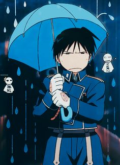 Roy Mustang: Total badass....... until it rains. The. He's completely useless x,D