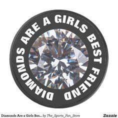 Diamonds Are a Girls Best Friend Hockey Puck
