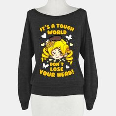 It's A Tough World Don't Lose Your Head | HUMAN | T-Shirts, Tanks, Sweatshirts and Hoodies