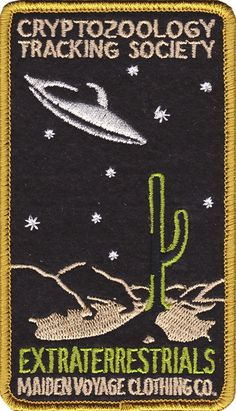 Maiden Voyage brings you an outer worldly embroidered patch complete with flying UFO in the desert. Created for those who go searching the outer limits! Cool Patches, Pin And Patches, Iron On Patches, Ufo, Aliens, Alien Abduction, Cryptozoology, Up Girl, Mothman