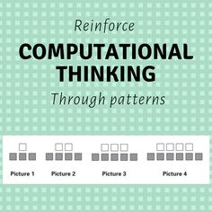 Use these computational thinking activities below in your classroom to reinforce computational thinking through patterns. Computer Science, Science And Technology, Teaching Computers, Computational Thinking, Coding For Kids, Stem Science, Digital Technology, Teacher Stuff, Mathematics