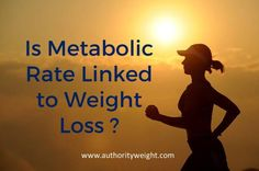 Is your metabolic rate related to weight loss? Read to find out !