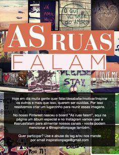 """""""As Ruas Falam"""", o projeto da vez da InspirationPage. Participe! <3"""