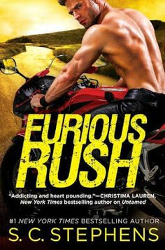 Available TODAY!! Read an excerpt and buy FURIOUS RUSH by SC Stephens: http://samebookdifferentreview.blogspot.com/2016/08/release-day-excerpt-furious-rush-by-sc.html