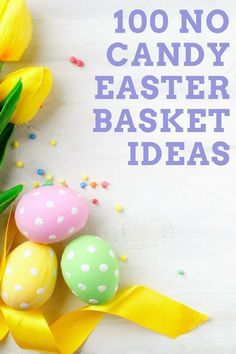 100 NO Candy Easter Basket Ideas - Kids Activities #Easter #Easterbasket #Diy #crafts #kids #holidays #gifts
