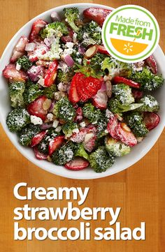 This summer salad has it all: the light sweetness of fresh strawberries, the satisfying crunch of broccoli, and the creamy tang of Greek yogurt. It is so good! Find these fresh ingredients at your local Walmart.