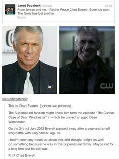 :'( i thought this guy NAILED the role in that episode. he was exactly how i imagined an older Dean would be. R.I.P. <3