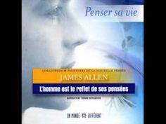 L'homme est le reflet de ses pensées   James Allen   penser sa vie   You...