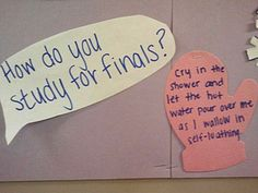 How do you study for finals?