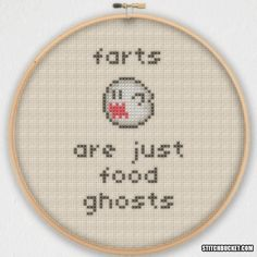 Farts Are Just Food Ghosts Cross Stitch Pattern - Instant Download PDF by StitchBucket on Etsy https://www.etsy.com/uk/listing/219656843/farts-are-just-food-ghosts-cross-stitch