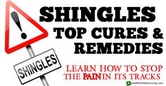 Share Tweet + 1 Mail   Seeking natural cures for Shingles is something that many people who follow a holistic health lifestyle will need ...