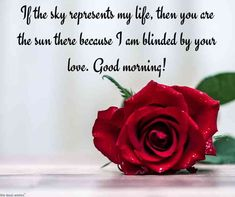Good morning love messages along with sweet and romantic good morning love quote. Send these romantic good morning messages to convey your love. Morning Message For Him, Romantic Good Morning Quotes, Romantic Good Morning Messages, Morning Quotes For Friends, Good Morning Love Messages, Romantic Messages, Good Morning Wishes, Good Morning Images, Morning Poem