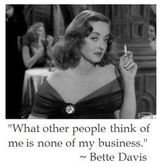 Bette Davis Quotes | Bette Davis on Life #quotes