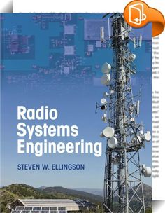 Radio Systems Engineering    ::  Using a systems framework, this textbook provides a clear and comprehensive introduction to the performance, analysis and design of radio systems for students and practising engineers. Presented within a consistent framework, the first part of the book describes the fundamentals of the subject: propagation, noise, antennas and modulation. The analysis and design of radios, including RF circuit design and signal processing, is covered in the second half ...