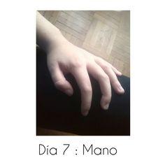 Día 7 : Mano