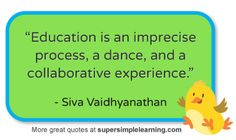 More great quotes about education at www.supersimplelearning.com #education #quotes