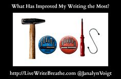 What Has Improved My Writing the Most? from @JanalynVoigt | Live Write Breathe #writing #amwriting #writingtips #writetips #writingadvice