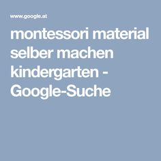 montessori material selber machen kindergarten - Google-Suche
