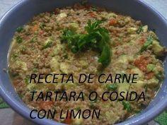 RECETA DE CARNE TARTARA O CARNE COCIDA CON LIMON ( LOS ANGELES COCINAN ) - YouTube