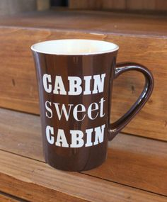 """Have your summer cup o' joe in our """"Cabin Sweet Cabin"""" mug! Measures 5"""" tall by 5"""" wide."""