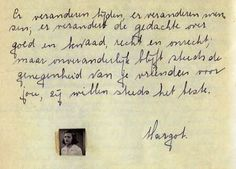 """Message from Margot in Jetteke's diary, summer 1941: """"Times change, people change, thoughts about good and evil change, about true and false. But what always remains fast and steady is the affection that your friends feel for you, those who always have your best interest at heart."""""""
