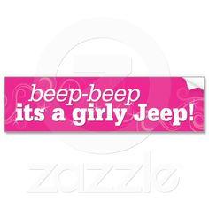 Beep-Beep its a girly Jeep Bumper Sticker