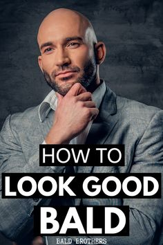 Use these 5 tips and learn how to look good bald! This is the BEST article for any balding man! #baldtips #lookgoodbald #baldness Bald Head With Beard, Bald Men With Beards, Bald Man, Fitness Workouts, Good Looking Bald Men, Beard Styles For Men, Bald Men Styles, Guys Grooming, Bald Look
