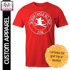 CUSTOM APPAREL: Custom Vacation T-Shirt, Family Vacation, Ski Trip