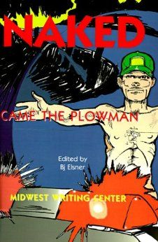 Naked Came the Plowman: BJ Elsner, D. K. Crow, J. Gulley. Fiction.