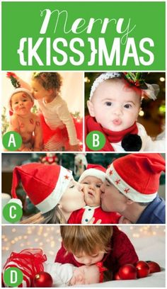 Merry Kissmas Christmas Photo Card- this would work with ANY kissy pic.