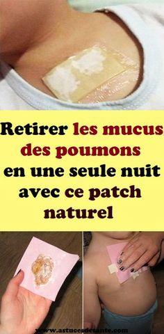 Retirer les mucus des poumons en une seule nuit avec ce patch naturel#mucus #mucusdespoumons #patchnaturel #santé #remede