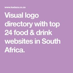Visual logo directory with top 24 food & drink websites in South Africa. Popular Food, Popular Recipes, Cooking Websites, South Africa, Cooking Recipes, Logo, Drinks, African, Drinking