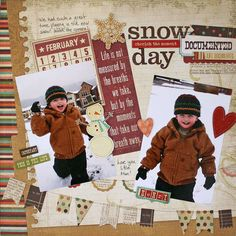 Snow Day Layout Idea using Year-O-Graphy