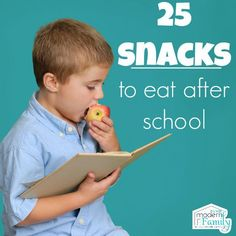 25 Best After School Snacks