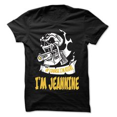Of Course I Am Right ᗔ I Am JEANNINE ... ღ Ƹ̵̡Ӝ̵̨̄Ʒ ღ - 99 Cool Name Shirt !If you are JEANNINE or loves one. Then this shirt is for you. Cheers !!!Of Course I Am Right I Am JEANNINE, cool JEANNINE shirt, cute JEANNINE shirt, awesome JEANNINE shirt, great JEANNINE shirt, team JEANNINE shirt, JEANN