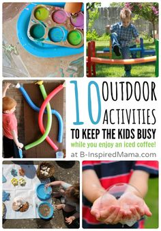 Looking for a bit of mama time? Get the kids set up with one of these 10 Outdoor Activities - then sit and enjoy an iced coffee while you watch them play!