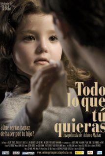 Todo lo que tú quieras (2010)  Achero Mañas