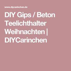 DIY Gips / Beton Teelichthalter Weihnachten | DIYCarinchen