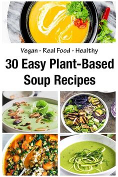 A selection of 30 plant-based and vegan soup recipes. These easy soup recipes are healthy, comforting, and the perfect way to make a simple nutrient-dense dinner that is cost-effective. #Vegansouprecipes #Vegan #dairyfree #healthysoup recipes Chowder Recipes, Healthy Soup Recipes, Vegan Recipes Easy, Real Food Recipes, Vegetarian Recipes, Vegetarian Stew, Vegan Lentil Soup, Vegan Stew, Clean Eating Recipes For Dinner