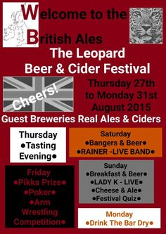Join us The Leopard Beer Festival & let us welcome you to the Great British Ales, refreshing ciders, fantastic LIVE music, Quiz, Competitions, food events & more. Everyone welcome. Discount for CAMRA members.