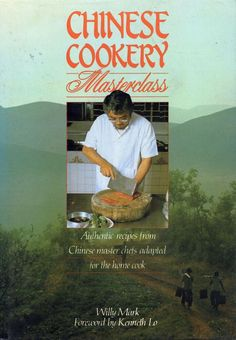 Chinese Cookery Masterclass by Kenneth Lo, Willy Mark used hardback dust jacket Master Class, Cook Books, Chinese, Jacket, Mint, Cooking, School, Ebay, Kitchen
