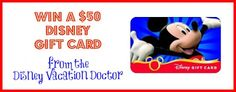 viva veltoro: WIN a $50 Disney Gift Card from the Disney Vacation Doctor!