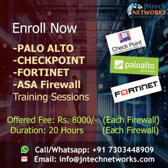 Enroll Now for the firewalls training Like Palo Alto, Checkpoint, ASA and the Fortinet