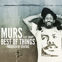 """MURS (@MURS) - 'Best Of Things' [Audio]- http://getmybuzzup.com/wp-content/uploads/2015/09/MURS-Best-Of-Things.png- http://getmybuzzup.com/murs-best-of-things/- MURS – 'Best Of Things' ByAmber B L.A. artist, MURS releases a brand new cut titled """"Best of Things"""" featuring NC emcee Sharp of rap duo SteadyFlow, produced by Free At Last Music's own Centric. This song isn't part of any particular project (yet!), ...- #Audio, #Murs"""