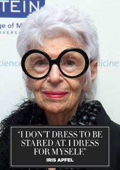 Iris Apfel says it as it is.