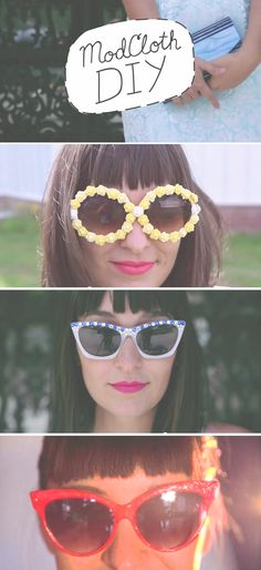 All I want to do right now is glue stuff to old sunglasses, inspired by this ModCloth DIY - Three styles of sunny summer sunglasses! #diy