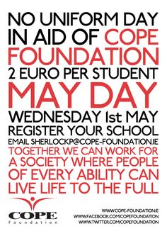 These designs were created to promote COPE Foundation's new MAY DAY campaign. This scheme was rolled out to every school in Cork City and County in order to raise funds. Cork City, May Days, School Posters, Secondary School, Live Life, Fundraising, Foundation, Behance, Student