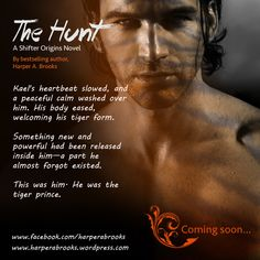 THE HUNT: A Shifter Origins Novel By Harper A. Brooks Promo Ad Coming Soon...