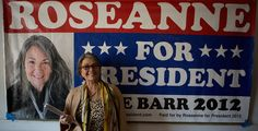 "Campaign Documentary ""Roseanne For President!"" Hits Theaters July 4th Weekend"